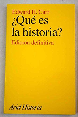 9788434466395: Que Es La Historia - Edicion Definitiva (Spanish Edition)