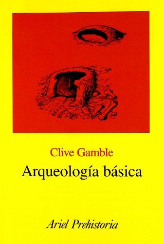 9788434466791: Arqueología básica (Ariel Historia)