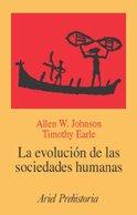 Evolucion de las sociedades humanas, (La)Desde los grupos cazadores-recolectores al estado agrario:...