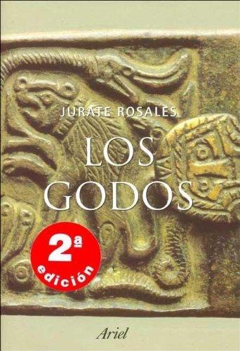 9788434467170: Los Godos: Un Eslabon Perdido de la Historia (Spanish Edition)