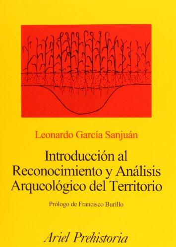 9788434467194: Introducción al Reconocimiento y Análisis Arqueológico del Territorio (Ariel Historia)