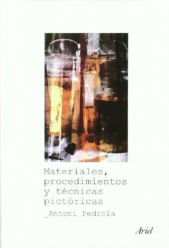 9788434467262: Materiales, procedimientos y técnicas pictóricas (Ariel Arte y Patrimonio)