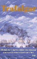 9788434467606: Trafalgar (Grandes Batallas)