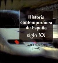9788434467651: Historia contemporánea de España (siglo XIX-XX) (ZAPPC2)