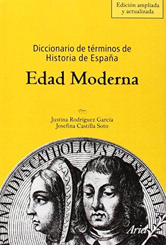 9788434467873: Diccionario de terminos de Historia de Espana. Edad Moderna