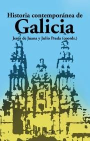 9788434467903: Historia Contemporanea de Galicia (Ariel Historia) (Spanish Edition)