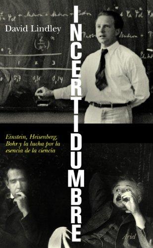 9788434469044: Incertidumbre: Einstein, Heisenberg, Bohr y la lucha por la esencia de la ciencia (Ariel)
