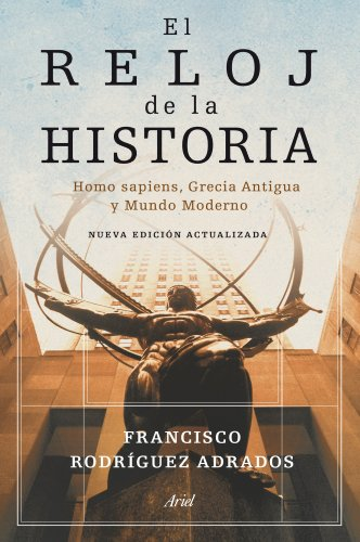 9788434469228: El reloj de la historia: Homo sapiens, Grecia Antigua y Mundo Moderno (Ariel)