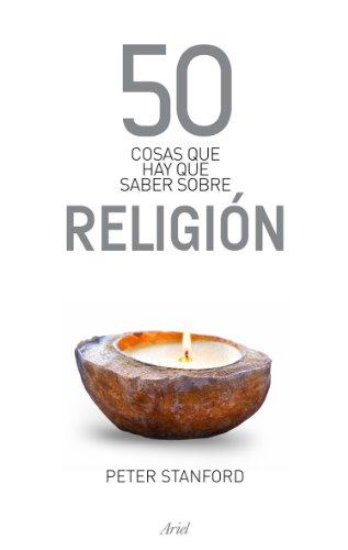 9788434469471: 50 cosas que hay que saber sobre religión