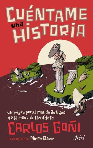 9788434469709: Cuéntame una historia: Un paseo por el mundo antiguo de la mano de Heródoto (Claves)