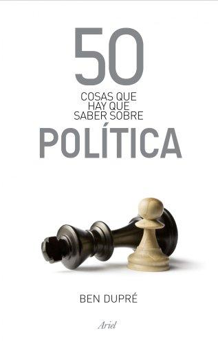 9788434469891: 50 cosas que hay que saber sobre Politica (Spanish Edition)