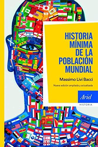 9788434470484: Historia mínima de la población mundial: Nueva edición ampliada y actualizada (Ariel Historia)