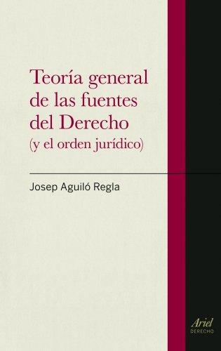 9788434470620: Teoría general de las fuentes del Derecho