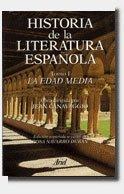 Historia de la literatura española. Tomo I: La Edad Media.: CANAVAGGIO, Jean