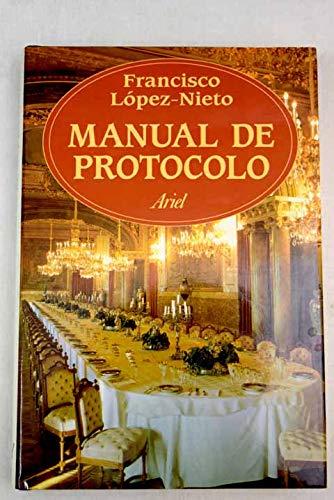 Manual de protocolo (Spanish Edition): Lopez-Nieto y Mallo,