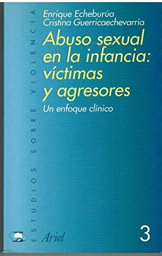 9788434474697: Abuso sexual de la infancia víctimas y agresores