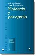 9788434474703: Violencia y Psicopatia (Estudios Sobre Violencia) (Spanish Edition)