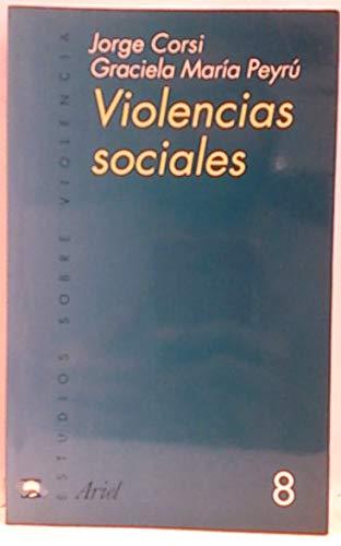 9788434474741: Violencias Sociales (Estudios Sobre Violencia) (Spanish Edition)
