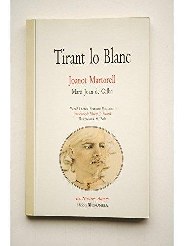 9788434475021: Tirant lo Blanc i altres escrits de Joanot Martorell (Classics catalans Ariel) (Catalan Edition)