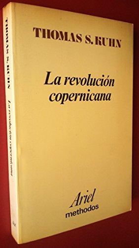 9788434480025: LA REVOLUCION COPERNICANA. La astronomia planetaria en el desarrollo del pensamiento occidental (ciencia de la ciencia, 2)