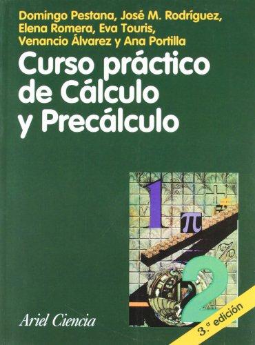 9788434480308: Curso Practico De Calculo Y Precalculo (Spanish Edition)