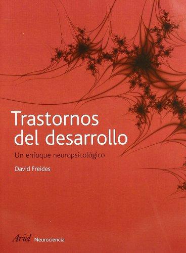9788434480766: Trastornos del desarrollo: Un enfoque neuropsicológico (Ariel Ciencias Sociales)