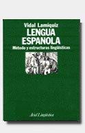 Lengua española: Método y estructuras lingüísticas (Ariel: LAMIQUIZ IBAÑEZ, VIDAL