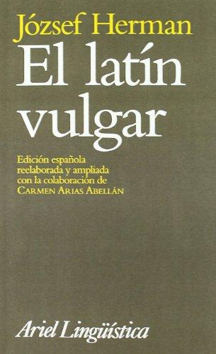 9788434482197: El latín vulgar (Ariel Letras)