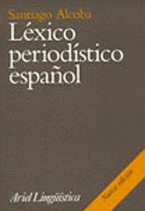 9788434482296: Léxico periodístico español (Ariel Letras)