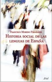 9788434482630: Historia social de las lenguas de España (Ariel Letras)