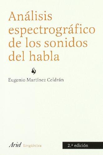 Analisis espectrografico de los sonidos del habla: Eugenio Martinez Celdran