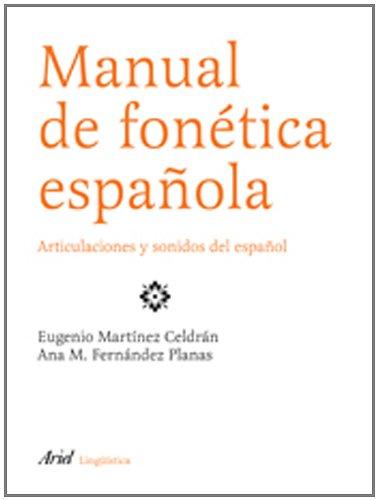9788434482722: Manual de Fonetica Espanola: Articulaciones y Sonidos de Espanol (Spanish Edition)