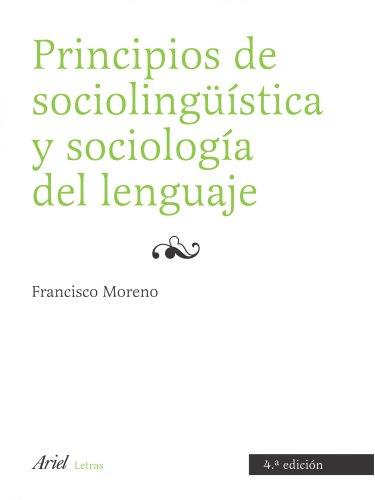 PRINCIPIOS DE SOCIOLINGÜISTICA Y SOCIOLOGIA DEL LENGUAJE: VV.AA.