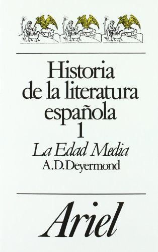 Historia De La Literatura Espanola : La: Deyermond, Alan D.