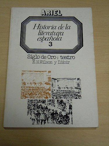 Historia De La Literatura Espanola: Edward M. Wilson,