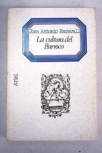 9788434483149: La cultura del barroco: Análisis de una estructura histórica (Letras e ideas ; Maior ; 7) (Spanish Edition)
