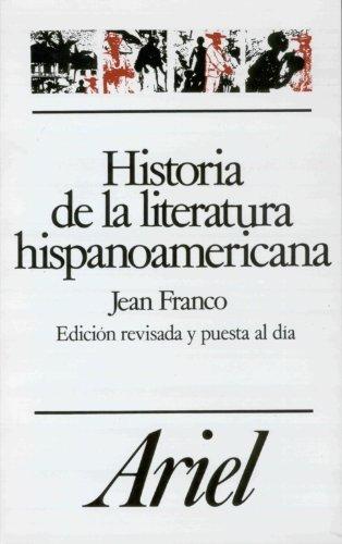 Historia de la Literatura Hispanoamericana (Letras e: Franco, Jean