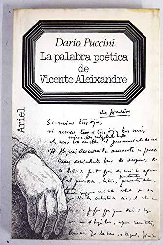 La palabra poetica de Vicente Aleixandre (Letras: Puccini, Dario