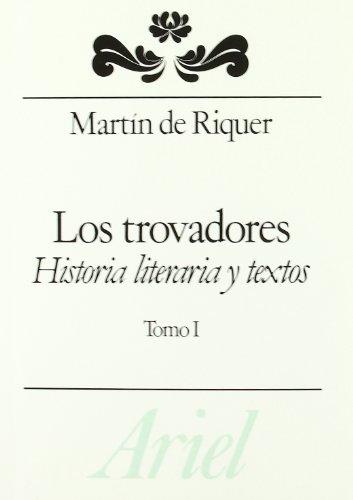 Trovadores, Los - 1 (Spanish Edition) (8434483637) by De Riquer, Martin