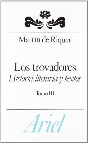 Trovadores, Los - 3 (Spanish Edition) (8434483653) by De Riquer, Martin