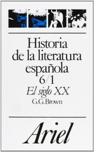 9788434483699: Historia De LA Literatura Espanola: El Siglo XX (Del 98 a LA Guerra Civil)