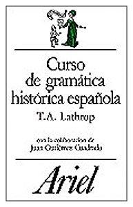 9788434483750: Curso De Gramatica Historica Espanola (Spanish Edition)
