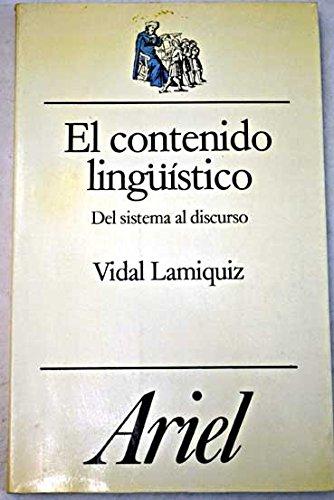 El contenido lingüístico: Lamiquiz, Vidal