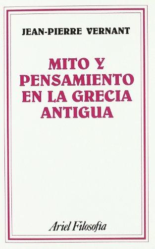 9788434487024: Mito y Pensamiento En La Grecia Antigua (Spanish Edition)