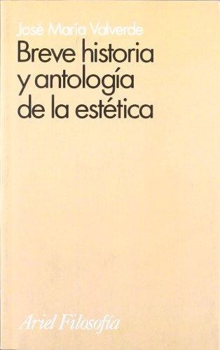 9788434487369: Breve historia y antología de la estética (Ariel Filosofía)