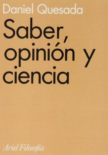 9788434487468: Saber, opinión y ciencia (Ariel Filosofía)