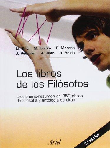Los libros de los filósofos (Ariel Filosofía): Bria, Llàtzer; Doltra,
