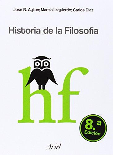 Historia de la Filosofía (Ariel Filosofía): José Ramón Ayllón