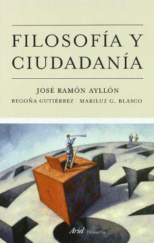 Filosofía y ciudadanía (Ariel Filosofía): Ayllón Vega, José