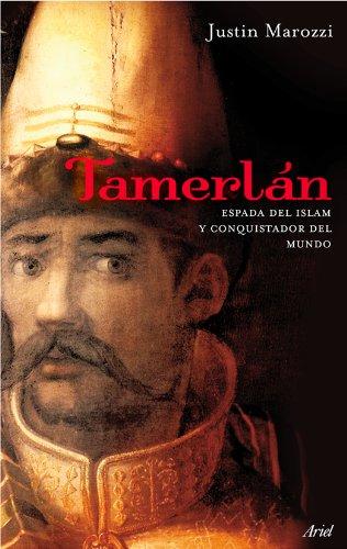 9788434488281: Tamerlán: Espada del Islam y conquistador del mundo (Biografías)